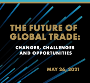 The Future of Global Trade: Changes, Challenges and Opportunities